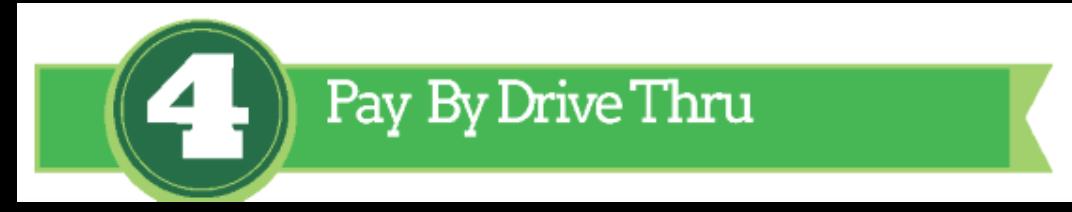 Pay by Drive Thru