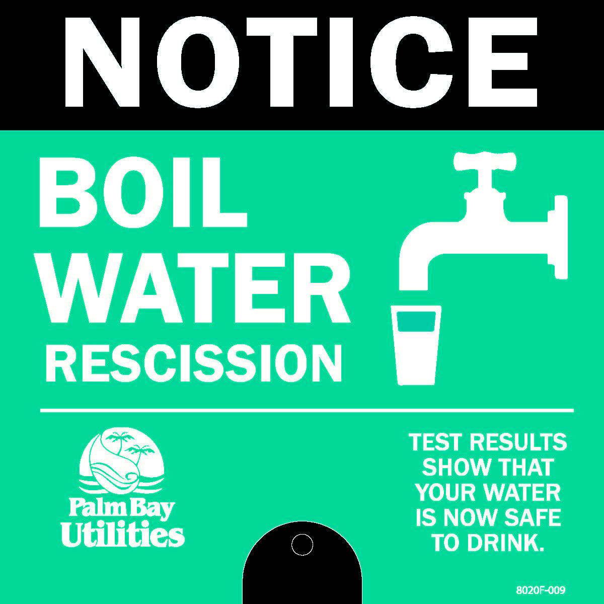 Yard Stake Notice for Boil Water Rescission