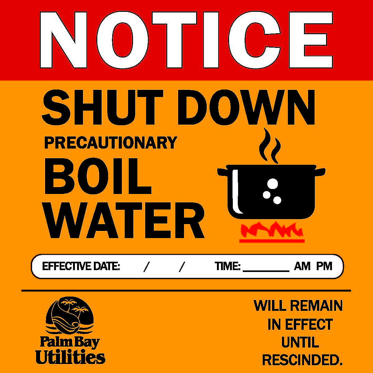 Yard Stake Notice for Water Shut Down, Must Boil Water Until Rescinded.