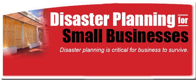 Disaster Planning for Small Business